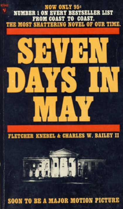 seven days may analysis Analysis of seven days in may full of indirect references of the united states government during the time of the cold war, the film, seven days in may, is an excellent example of the problems arising within the government and the people during the time of this war.