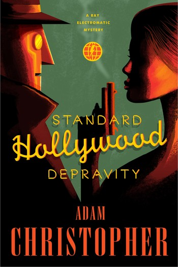 Standard Hollywood Depravity Adam Christopher-small