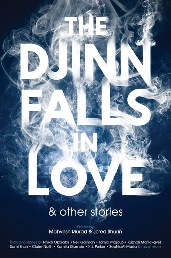 The Djinn Falls in Love and Other Stories-small