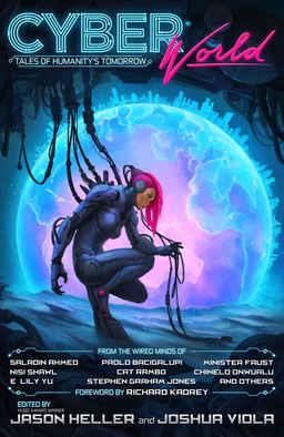 CyberWorld edited by Jason Heller and Joshua Viola-small