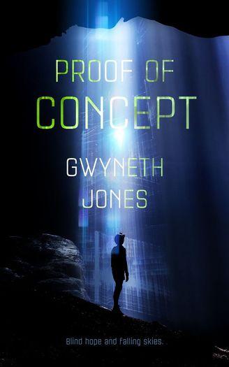 Proof of Concept Gwyneth Jones-small