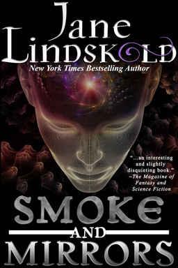 Smoke and Mirrors Jane Lindskold-small