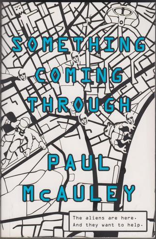 Something Coming Through Paul McAuley-small