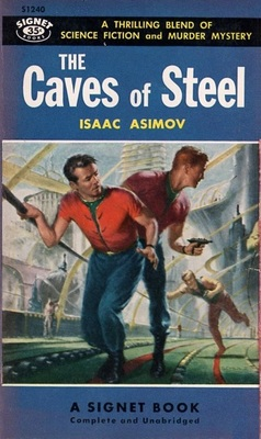The Caves of Steel Signet 1955
