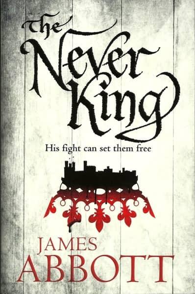 The Never King James Abbott-small