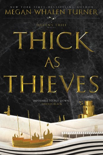 Thick as Thieves Megan Whalen Turner-small