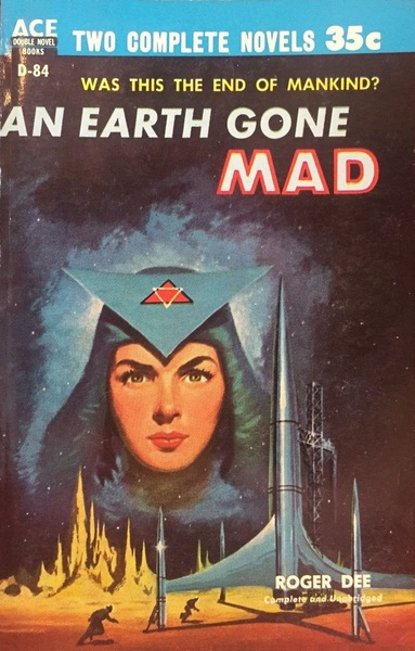 An Earth Gone Mad Roger Dee-small