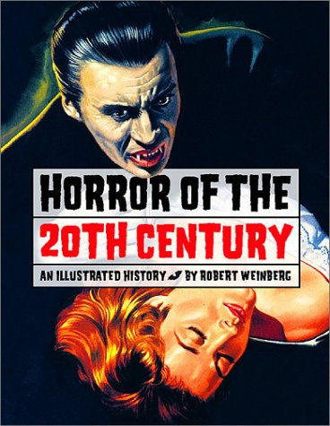Horror of the 20th Century Bob Weinberg-small