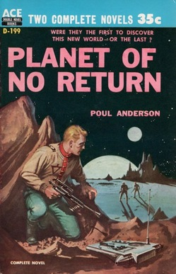 Poul Anderson Planet of No Return Ace Double-small