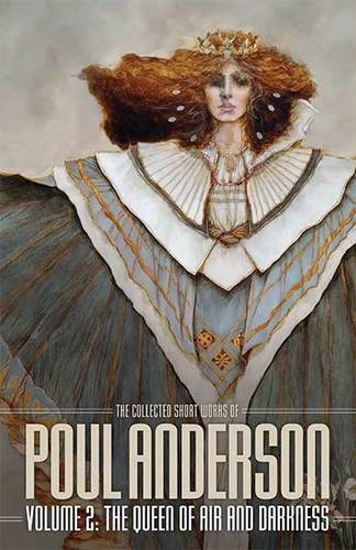 The Collected Poul Anderson 2 The Queen of Air and Darkness-small