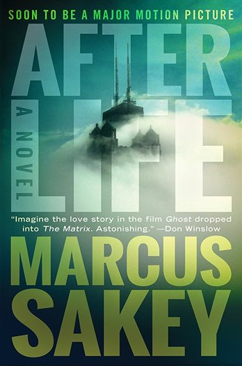 Afterlife Marcus Sakey-small