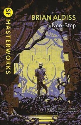 Brian Aldiss Non-Stop Masterworks-small