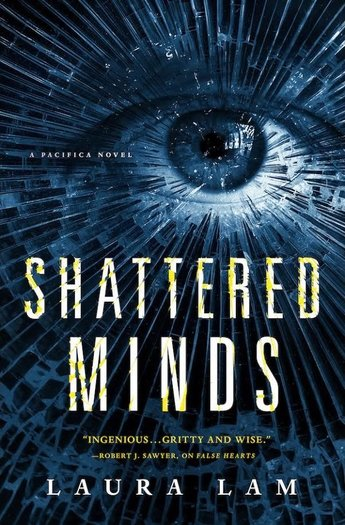 Laura Lam Shattered Minds-small