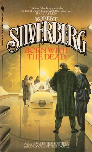 Robert Silverberg Born With the Dead Bantam-small