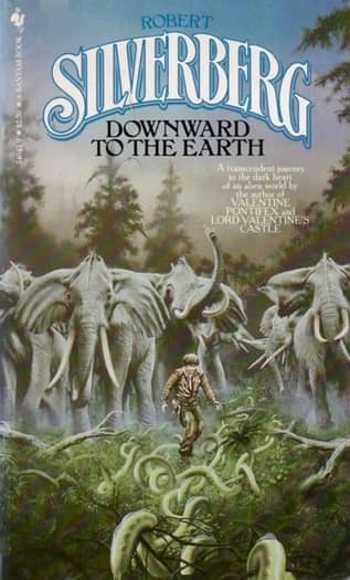 Robert Silverberg Downward to the Earth Bantam-small