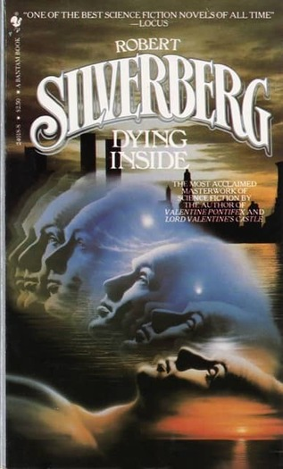 Robert Silverberg Dying Inside-small