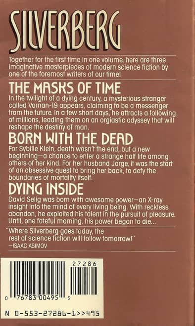 Robert Silverberg The Masks of Time Born With the Dead Dying Inside-back-small