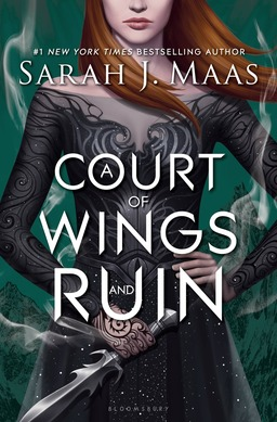 A Court of Wings and Ruin by Sarah J. Maas-small
