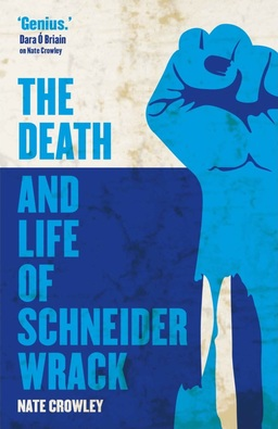 The Death and Life of Schneider Wrack-small