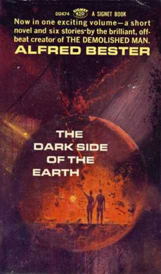 Alfred Bester The Dark Side of the Earth-small