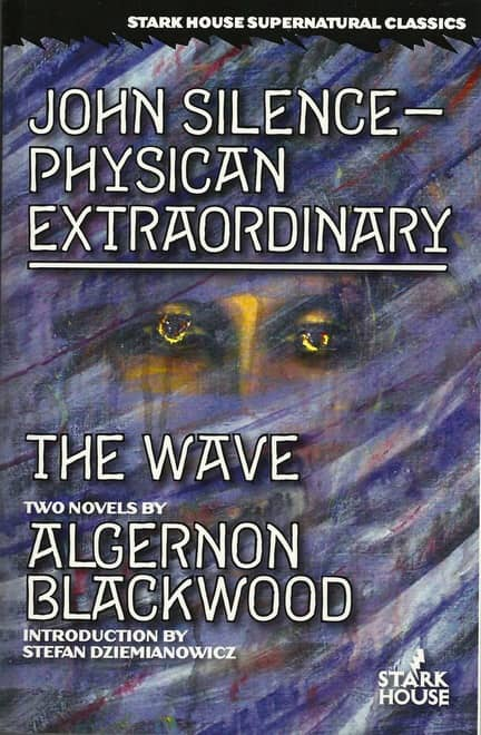 John Silence Physician Extraordinary - The Wave-small