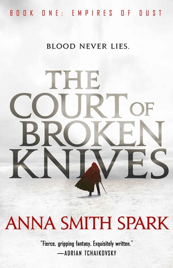 The Court of Broken Knives Anna Smith Spark-small