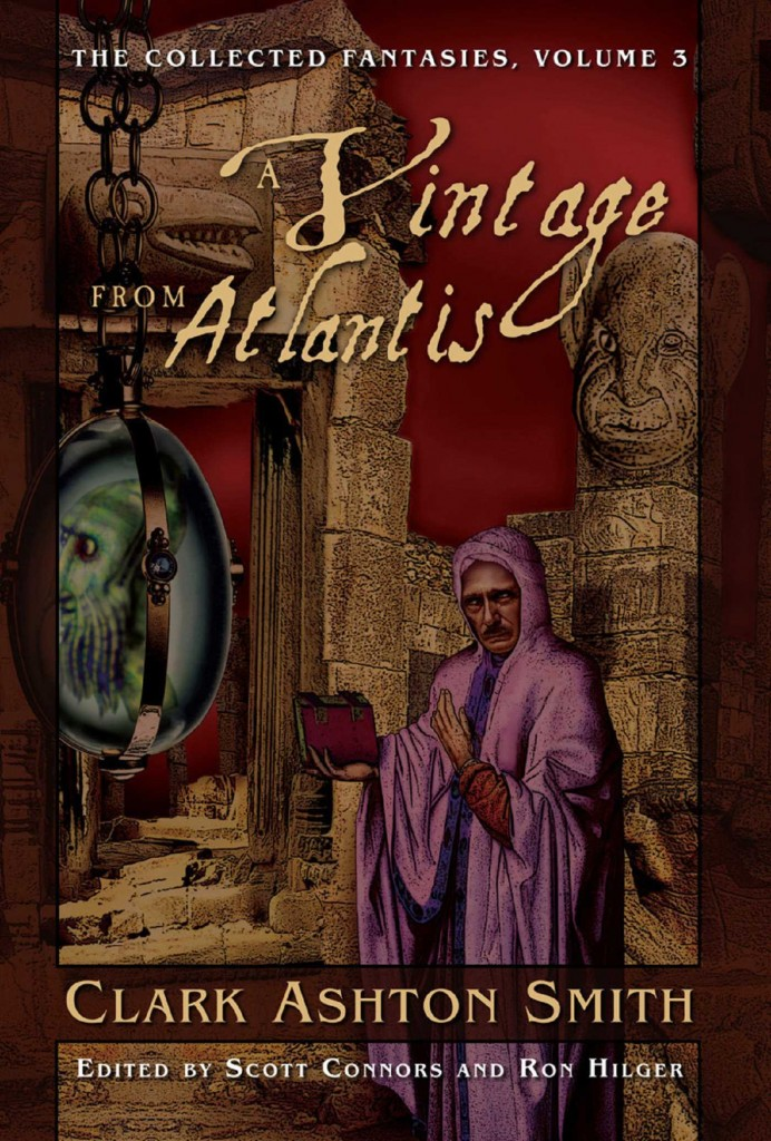 the-collected-fantasies-of-clark-ashton-smith-a-vintage-from-atlantis-9781597803649_hr