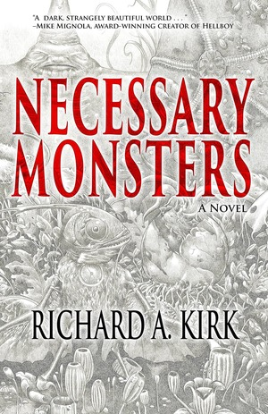Necessary Monsters Richard A. Kirk-small
