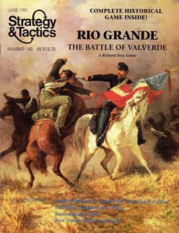 Strategy and Tactics 143 Rio Grande The Battle of Valverde-small