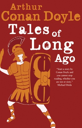 Tales of Long Ago Arthur Conan Doyle-small