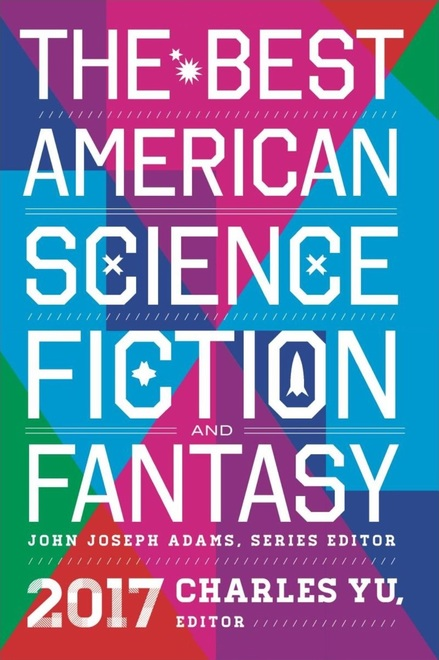 The Best American Science Fiction and Fantasy 2017-small