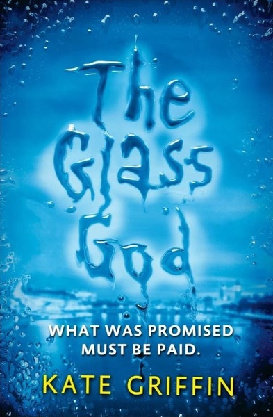 The Glass God Kate Griffin-small