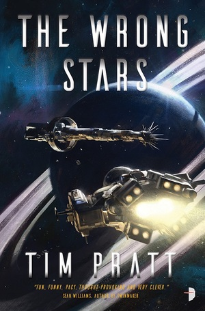 The Wrong Stars Tim Pratt-small