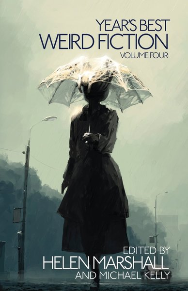 The Year's Best Weird Fiction Volume 4-small