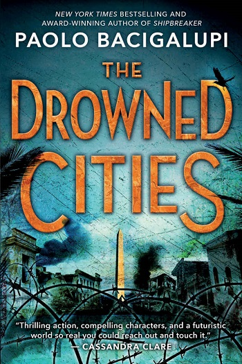 The Drowned CIties Paolo Bacigalupi-small