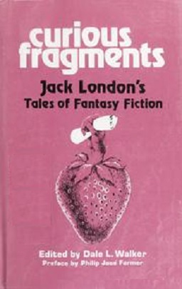 Curious Fragments Jack London