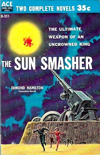 The Sun Smasher Edmond Hamilton-small