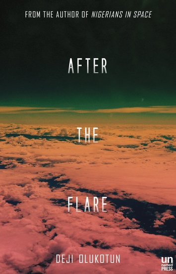 After the Flare Deji Bryce Olukotun-small
