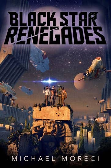 Black Star Renegades by Michael Moreci-small