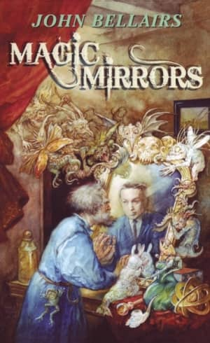 Magic Mirrors John Bellairs-small