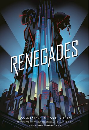 Renegades Marissa Meyer-small