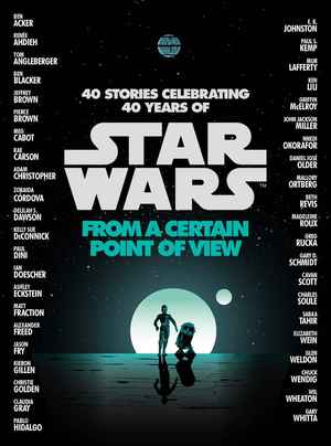 Star Wars From a Certain Point of View-small