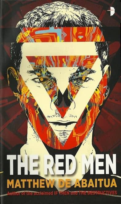 The Red Men Matthew de Abaitua-small