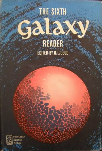 The Sixth Galaxy Reader-small