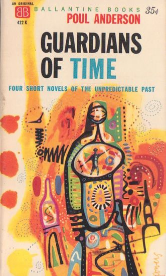 Poul Anderson Guardians of Time-small