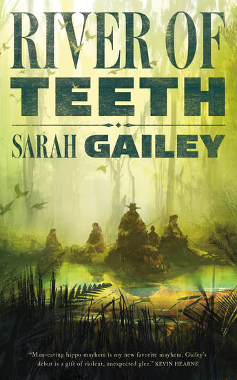 River of Teeth Sarah Gailey-small