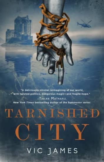 Tarnished City Vic James-small