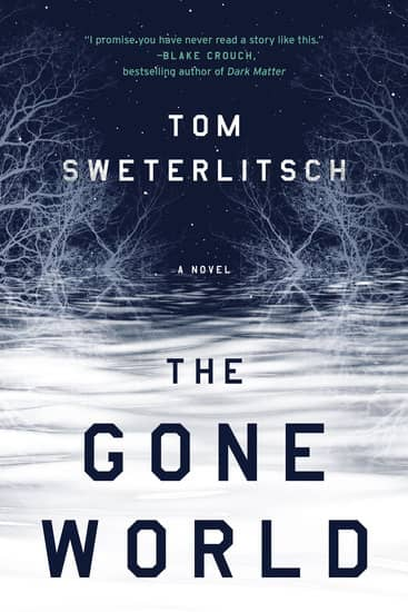 The Gone World Tom Sweterlitsch-small