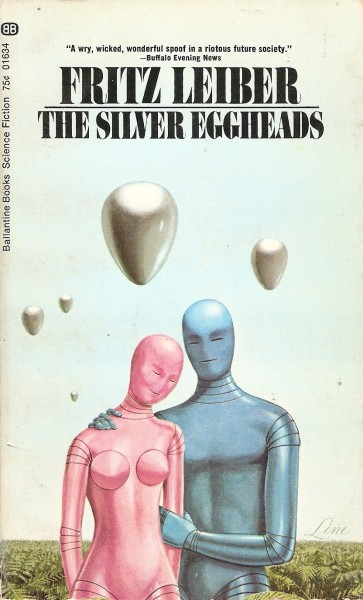 The Silver Eggheads, Ballantine 01634, 1969, cover uncredited