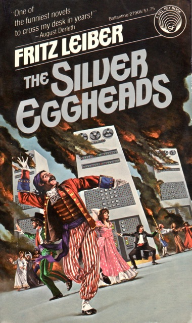 The Silver Eggheads, Del Rey Ballantine, 1979, cover by Michael Herring